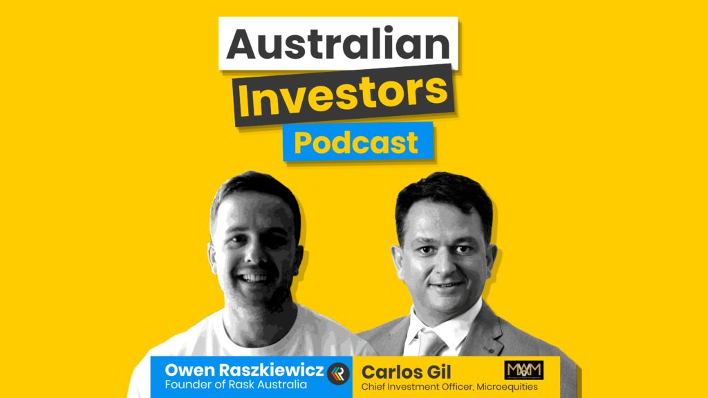 Carlos Gill Australian Investors Podcast