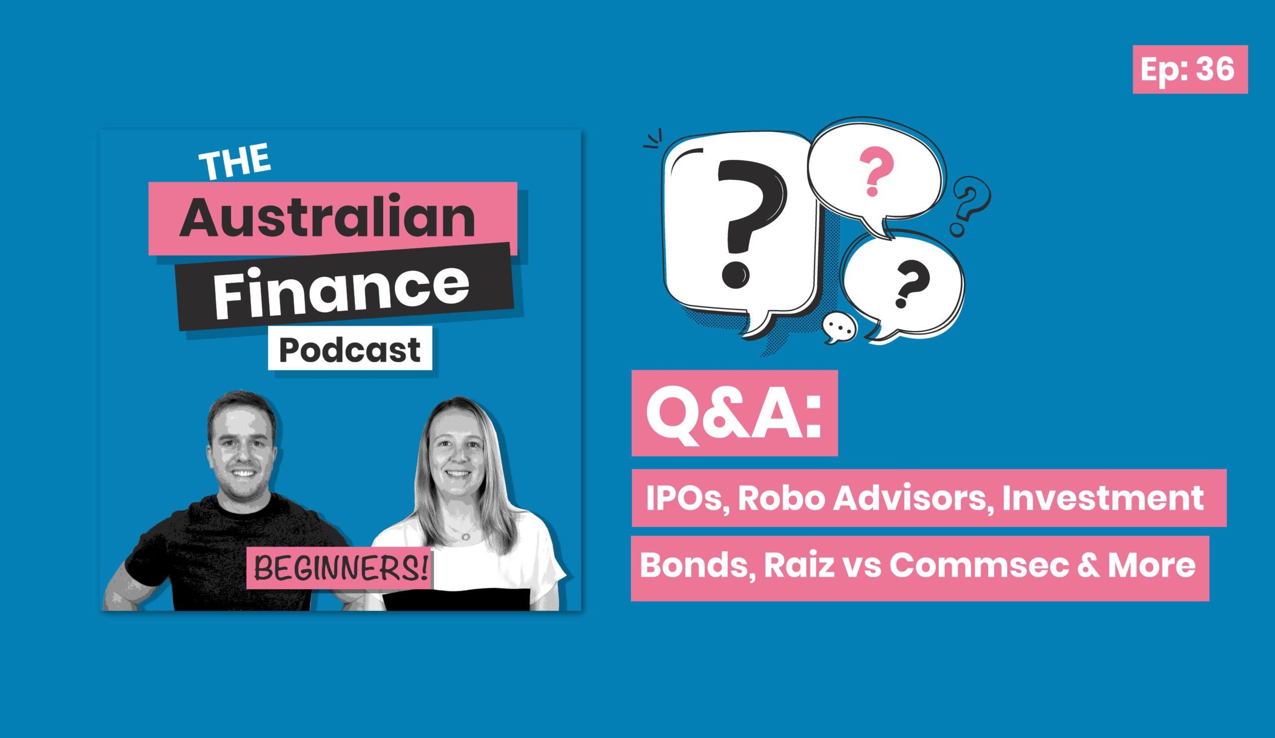 Q+A on The Australian FInance Podcast