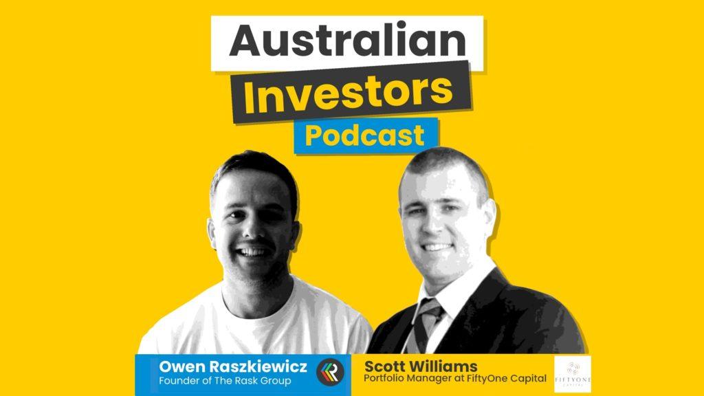 Scott-Williams Australian Investors Podcast
