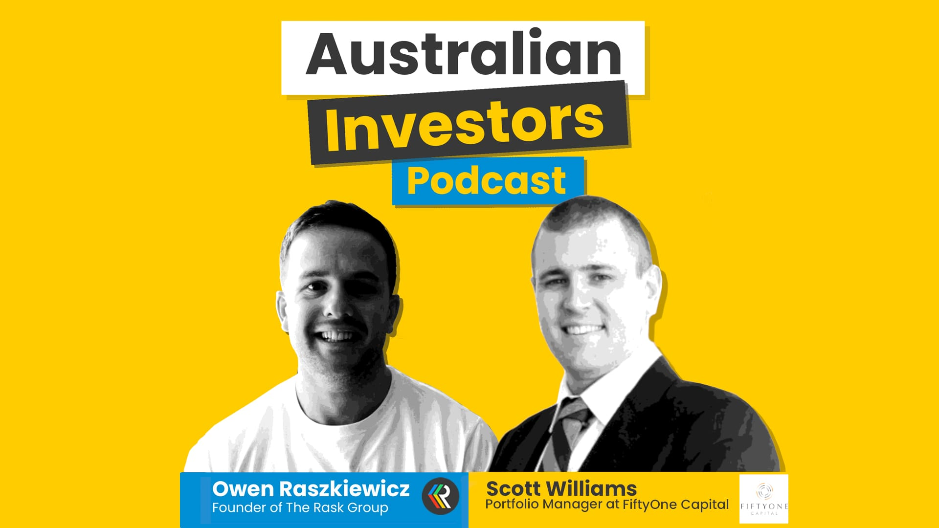 Scott-Williams Australian Investors Podcast