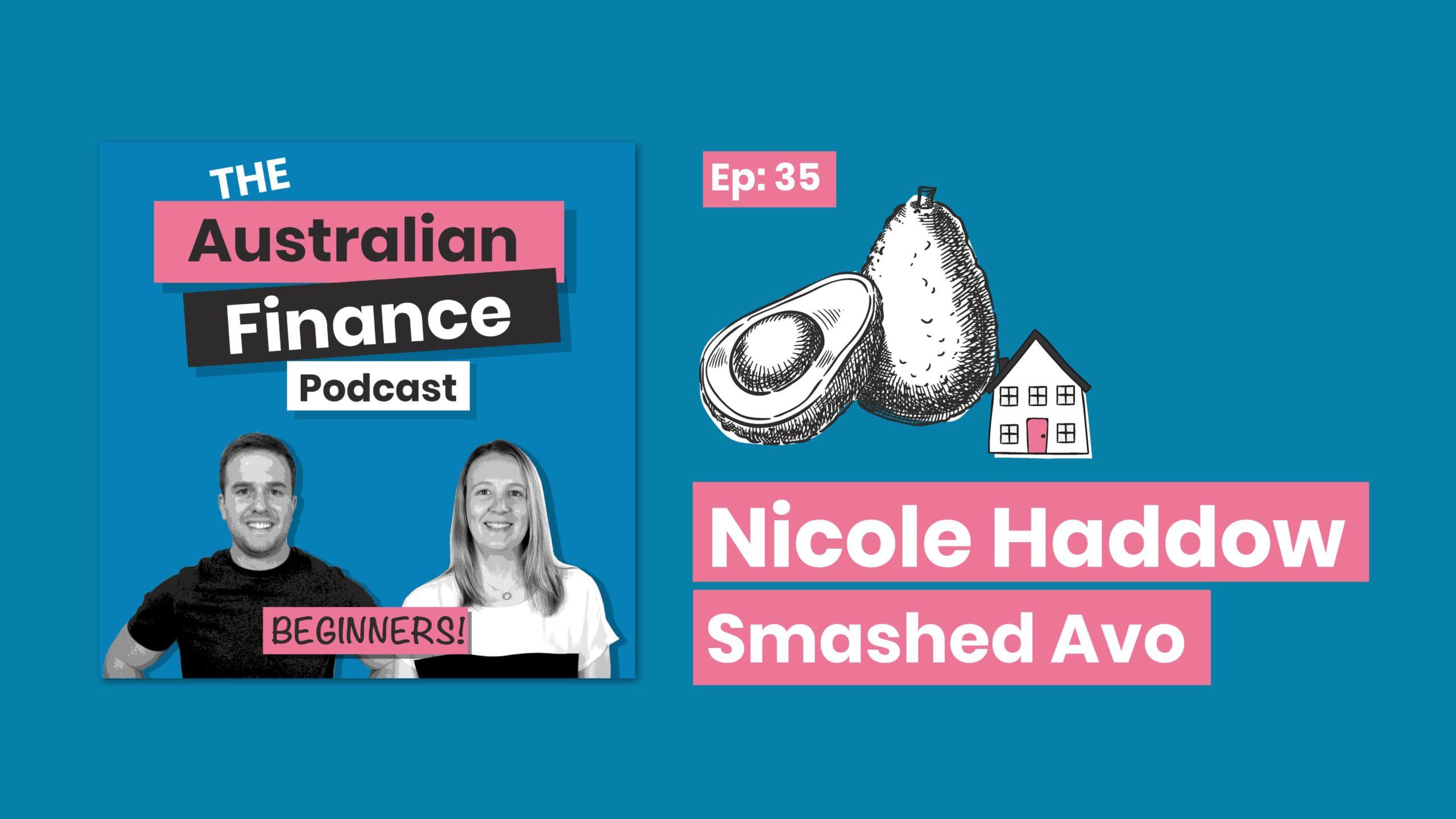 Nicole haddow smashed avo artwork Australian Finance Podcast