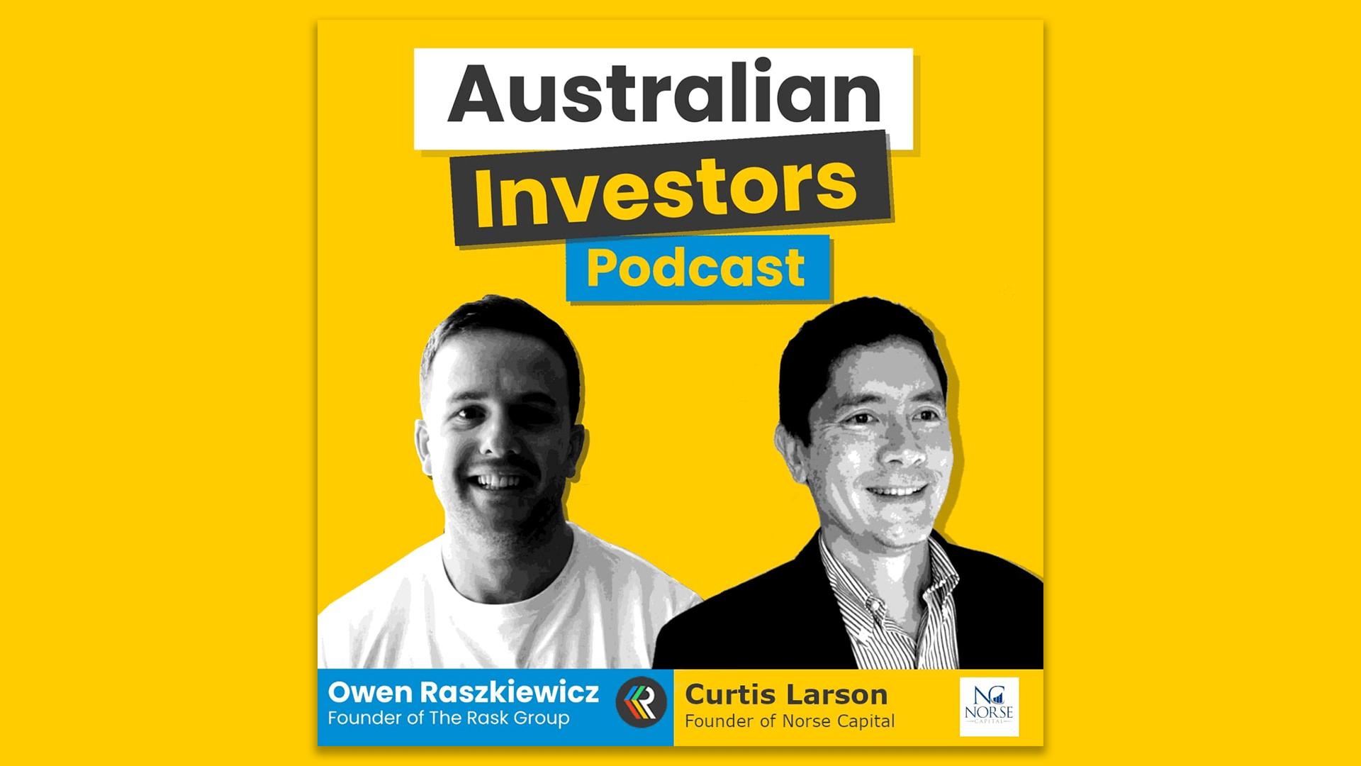 Curtis Larson Australian Investors Podcast