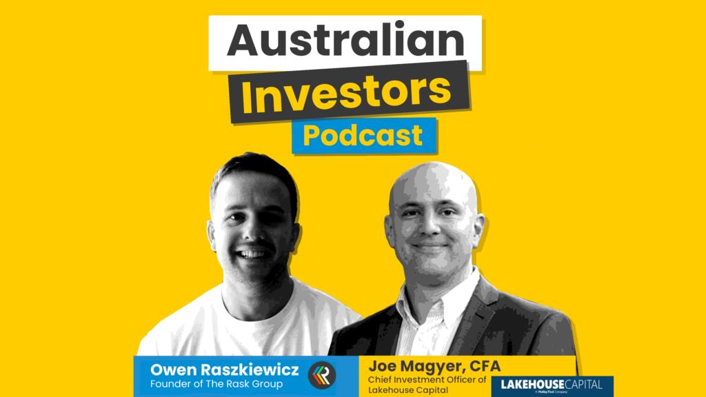 joe Magyer Australian Investors Podcast
