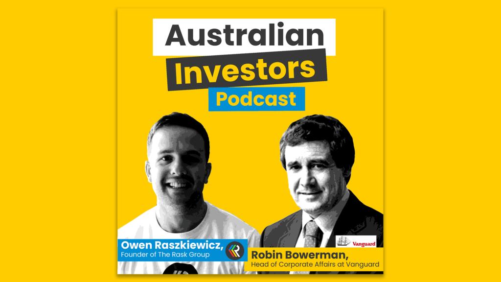 Robin Bowerman on Australian Investor Podcast