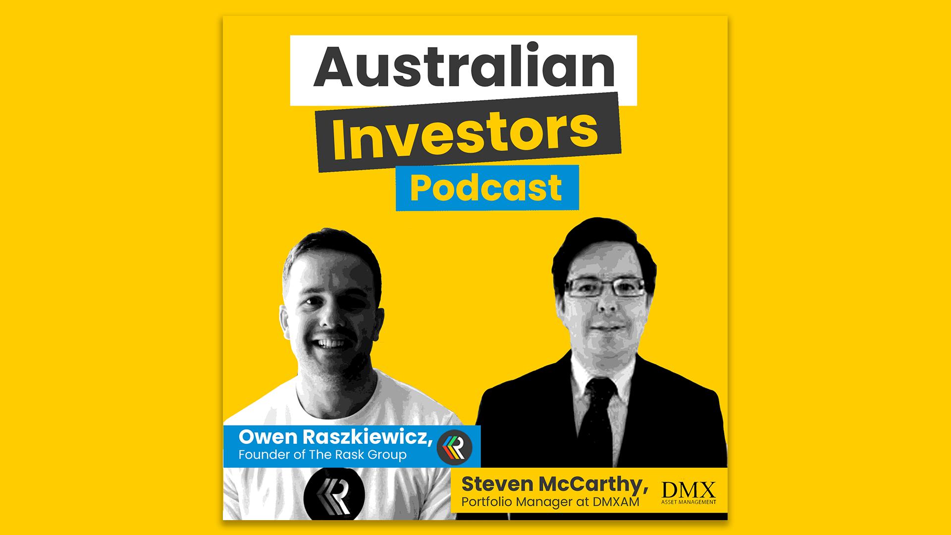 Steven McCarthy - Australian Investor Podcast