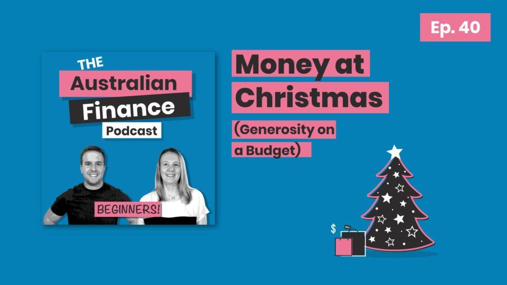 Money at Christmas on the australian fianance podcast