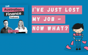 Ep. 57. I've Just Lost My Job – Now What?