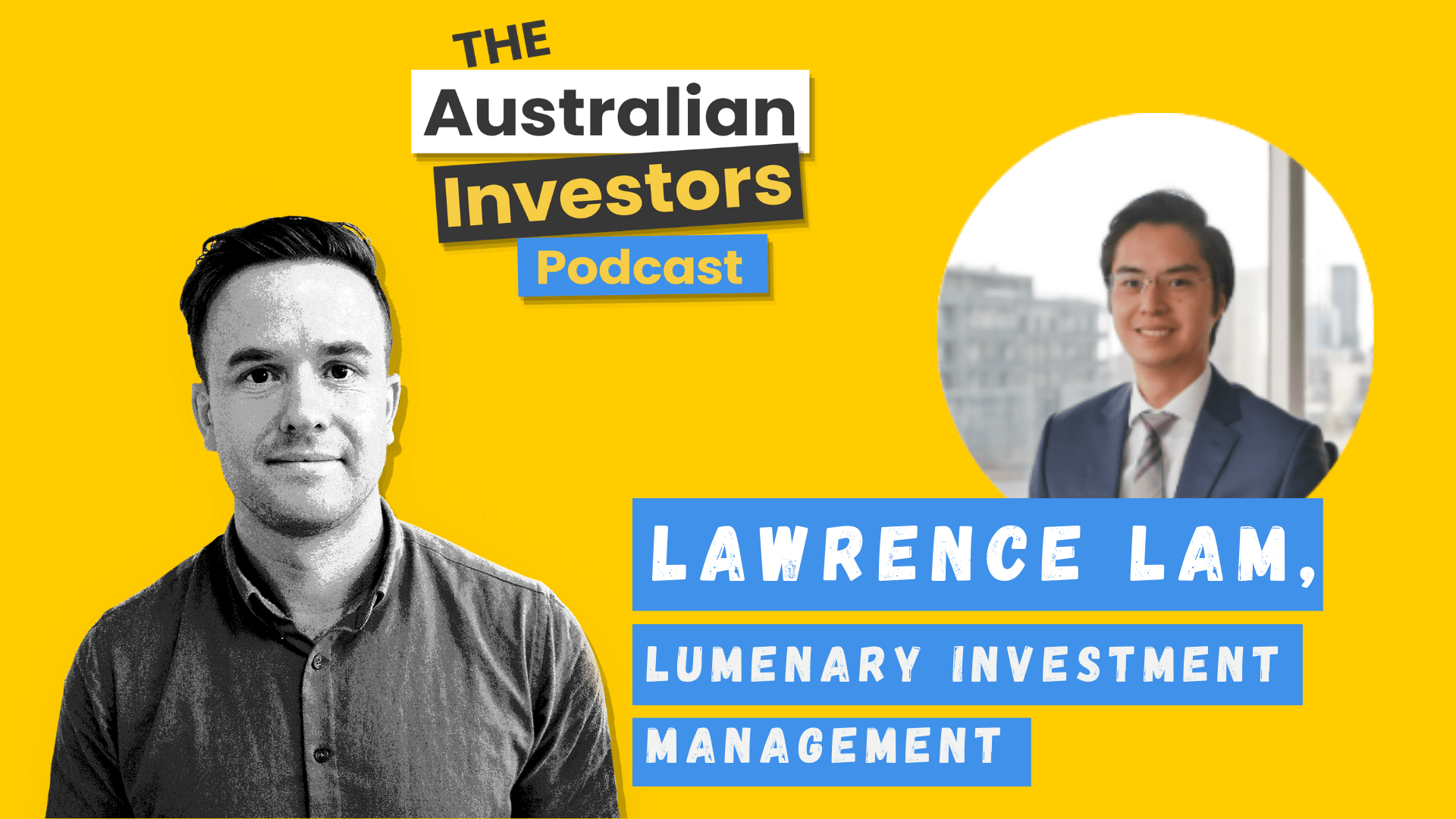 Lawrence Lam on The Australian Investors Podcast thumbnail