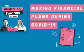 Ep. 62. How to Make Financial Plans During COVID-19