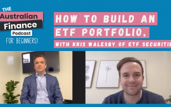 Ep 64. How to build an ETF portfolio, with Kris Walesby of ETF Securities