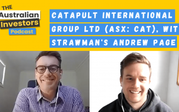 Catapult International Group Ltd (ASX: CAT), Australian Investors Podcast with Strawman's Andrew Page