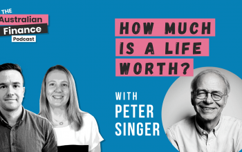 Ep 82. How much is a life worth, podcast with Peter Singer