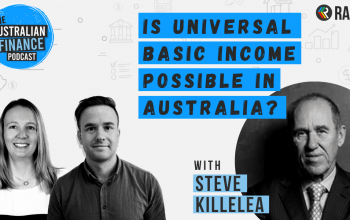 Ep 84. A basic income for everyone in Australia: is it possible? Ft. Steve Killelea