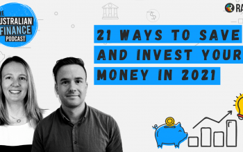 Ep 89. 21 ways to save and invest your money in 2021