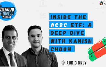 Ep 95. Inside the ACDC ETF: A deep dive with Kanish Chugh