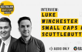 Interview: Luke Winchester – Small Cap Investing