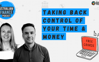 Ep 96. Taking back control of your time & money (free online course)