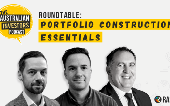 Portfolio construction essentials – roundtable with Jamie Nemtsas & Drew Meredith